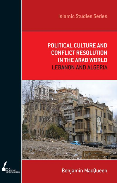 ISS 3 Political Culture and Conflict Resolution in the Arab World
