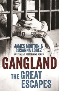 Gangland: The Great Escapes
