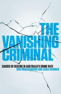 The Vanishing Criminal