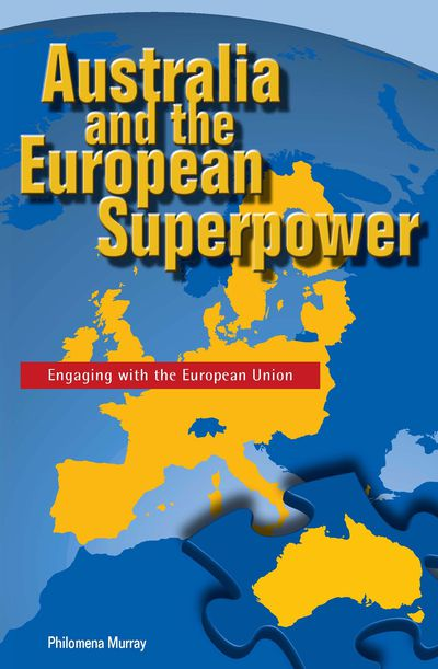 Australia and the European Superpower