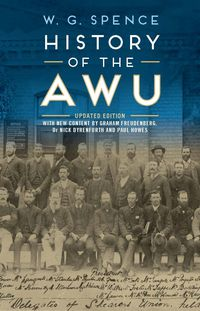 The History of the AWU