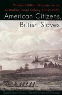 American Citizens, British Slaves