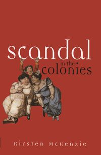 Scandal In The Colonies