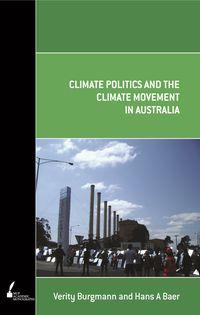 Climate Politics and the Climate Movement in Australia