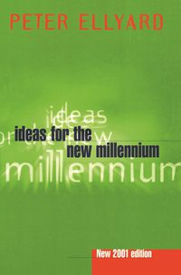 Ideas For The New Millennium