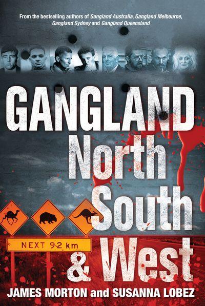 Gangland North South & West