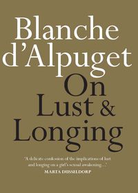 On Lust and Longing