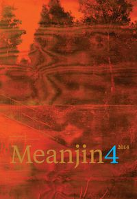 Meanjin Vol. 73, No. 4