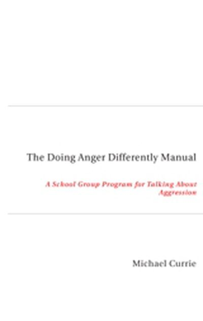The Doing Anger Differently Manual