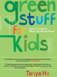 Green Stuff for Kids