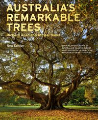 Australia's Remarkable Trees New Edition