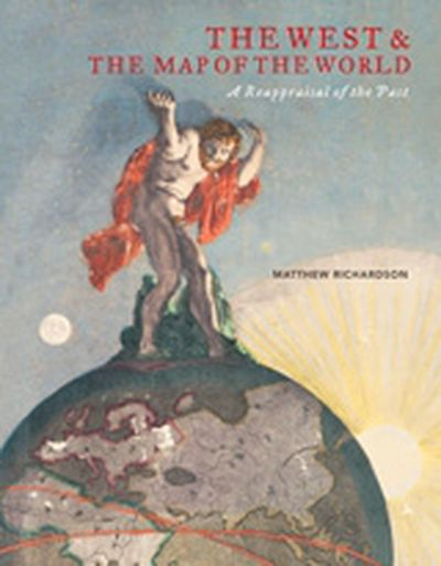 The West and the Map of the World