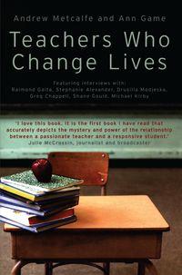 Teachers Who Change Lives