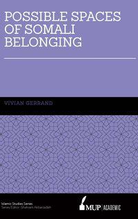 Possible Spaces of Somali Belonging