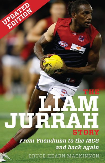 The Liam Jurrah Story Updated Edition