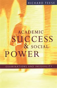 Academic Success And Social Power