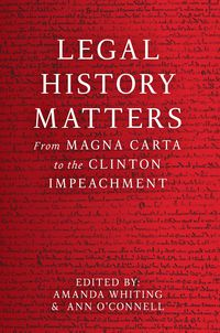 Legal History Matters
