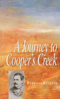 A Journey To Cooper's Creek