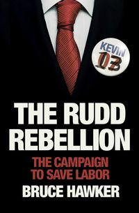 The Rudd Rebellion