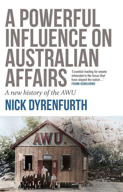 A Powerful Influence on Australian Affairs