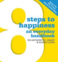8 Steps To Happiness