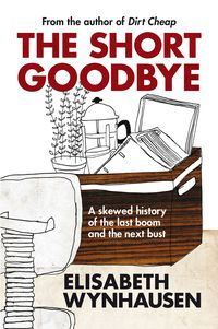 The Short Goodbye