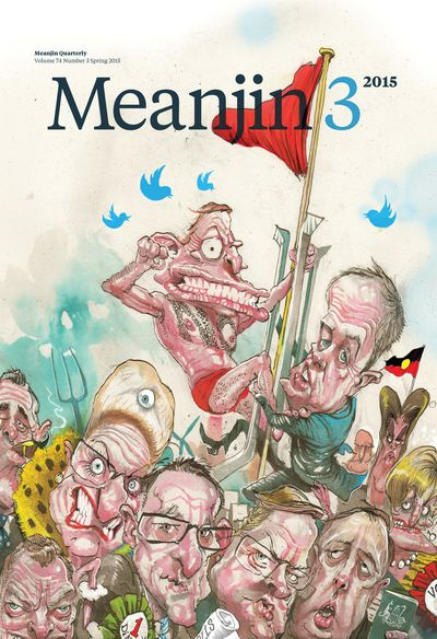 Meanjin Vol 74, No 3