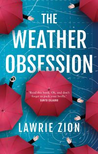 The Weather Obsession