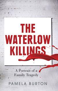 The Waterlow Killings