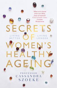 Secrets of Women's Healthy Ageing