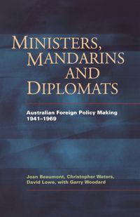 Ministers, Mandarins And Diplomats