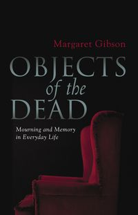 Objects Of The Dead
