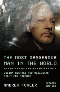 The Most Dangerous Man In The World