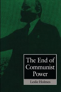 The End Of Communist Power