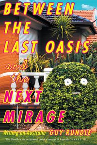 Between the Last Oasis and the next Mirage