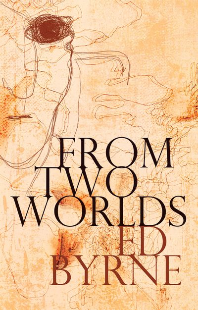 From Two Worlds