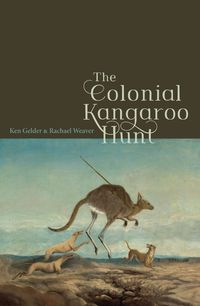 The Colonial Kangaroo Hunt