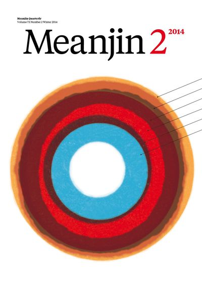 Meanjin Vol. 73, No. 2