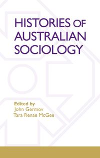 Histories Of Australian Sociology