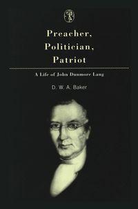 Preacher, Politician, Patriot