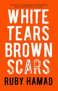 White Tears/Brown Scars