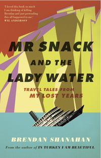 Mr Snack and the Lady Water