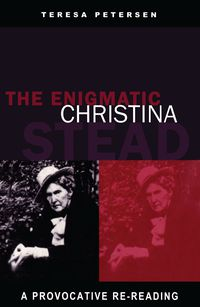 The Enigmatic Christina Stead