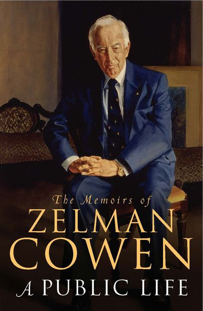 The Memoirs Of Zelman Cowen