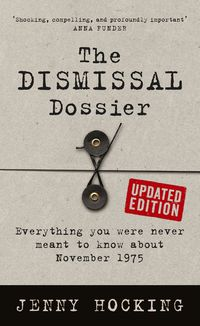 The Dismissal Dossier Updated Edition