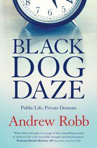 Black Dog Daze