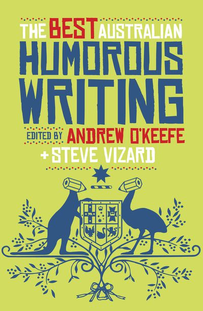 The Best Australian Humorous Writing