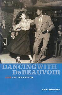 Dancing With De Beauvoir