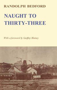 Naught to Thirty-three