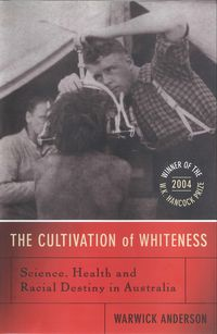 The Cultivation Of Whiteness